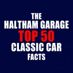 Top 50 Classic Car Facts